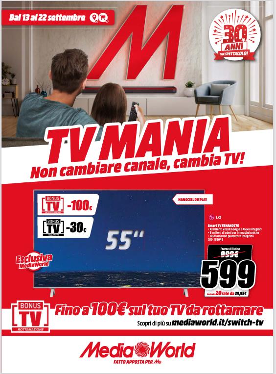 Mediaworld Volantino TV Mania